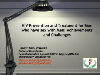 HIV Prevention and Treatment for Men who have sex with Men: Achievements and Challenges