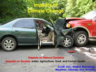 CLIM  101:  Global Warming: Weather , Climate and  Society