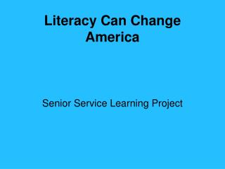 Literacy Can Change America