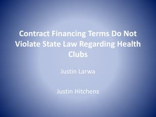Contract Financing Terms Do Not Violate State Law Regarding Health Clubs