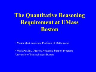 The Quantitative Reasoning Requirement at UMass Boston