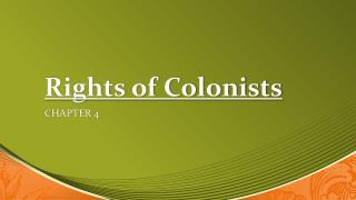 Rights of Colonists