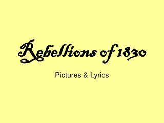 Rebellions of 1830