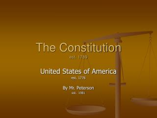 The Constitution est. 1789