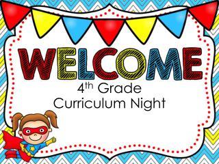 4 th  Grade  Curriculum Night