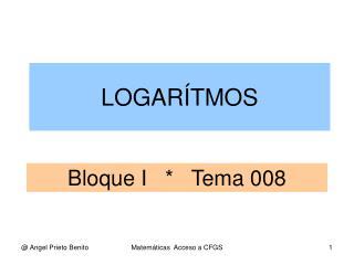 Bloque I   *   Tema 008