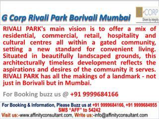 G Corp rivali park @09999684166 apartments borivali mumbai