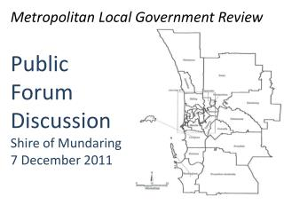 Public Forum Discussion Shire of Mundaring 7 December 2011