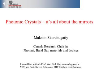 Photonic Crystals – it's all about the mirrors