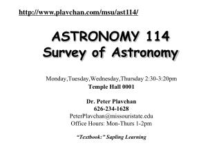 ASTRONOMY  114 Survey of Astronomy