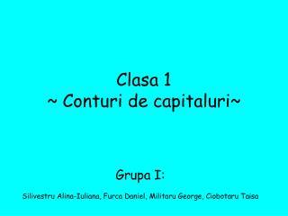 Clasa 1  ~ Conturi de capitaluri~