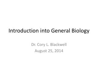 Introduction into General Biology