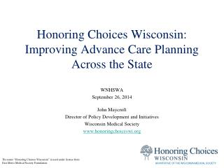 Honoring Choices Wisconsin: Improving Advance Care Planning  Across the State