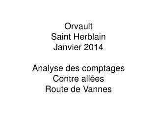 Orvault Saint Herblain Janvier 2014 Analyse des comptages Contre allées Route de Vannes