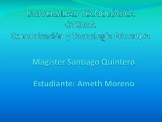 UNIVERSIDAD TECNOL GICA OTEIMA Comunicaci n y Tecnolog a Educativa