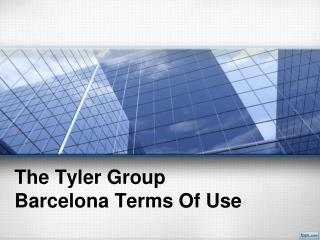 The Tyler Group Barcelona Terms Of Use-Wordpress