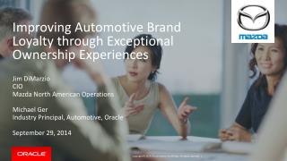 Improving Automotive Brand Loyalty through Exceptional Ownership Experiences