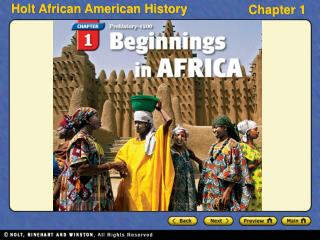 Section 1 Human Origins and Early Civilizations Section 2 Great Empires of West Africa