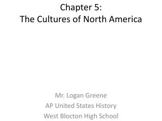 Chapter 5: The Cultures of North America