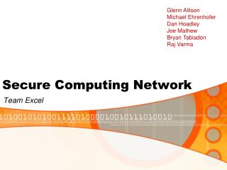Secure Computing Network