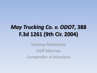 May Trucking Co. v. ODOT , 388 F.3d 1261 (9th Cir. 2004)
