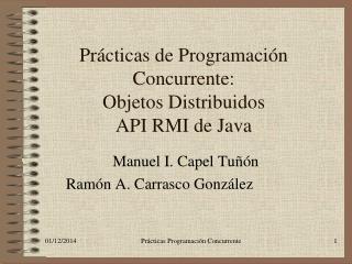 Prácticas de Programación Concurrente: Objetos Distribuidos API RMI de Java