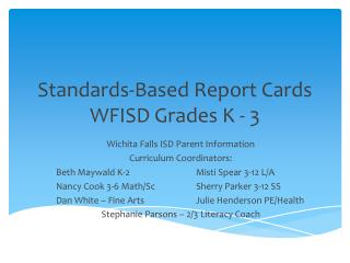 Standards-Based Report Cards WFISD Grades K - 3