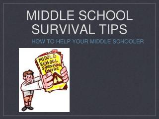 Middle School Survival Tips