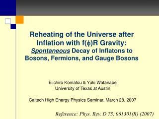 Eiichiro Komatsu & Yuki Watanabe University of Texas at Austin