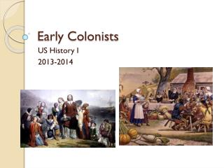 Early Colonists