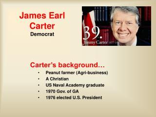 James Earl  Carter Democrat
