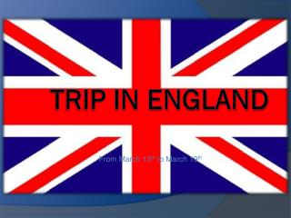 Trip in England