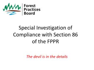 Special Investigation of Compliance with Section 86 of the FPPR