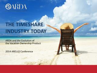 The Timeshare Industry Today