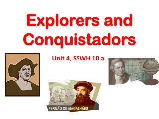 Explorers and Conquistadors