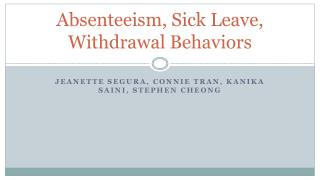 Absenteeism, Sick Leave, Withdrawal Behaviors