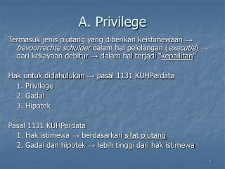 A. Privilege