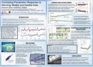 Contrasting Precipitation Responses to Warming: Models and Satellite Data