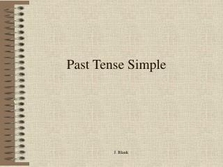 Past Tense Simple