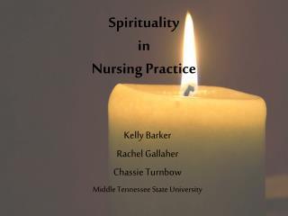Spirituality  in  Nursing Practice
