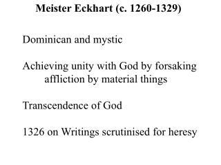 Meister Eckhart (c. 1260-1329)