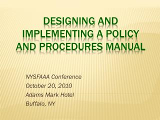Designing and Implementing a Policy and Procedures Manual