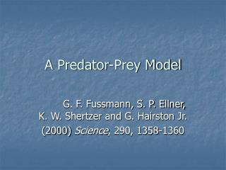 A Predator-Prey Model