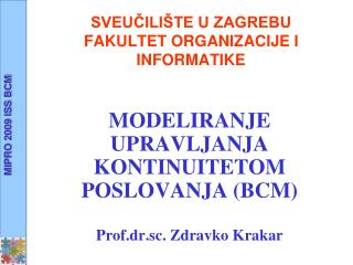 SVEUCILI TE U ZAGREBU FAKULTET ORGANIZACIJE I INFORMATIKE