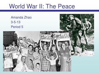 World War II: The Peace