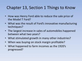 Chapter 13, Section 1 Things to Know