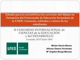 II CONGRESO INTERNACIONAL de CIENCIAS de la EDUCACIÓN y del DESARROLLO Granada, 25-27 Junio 2014