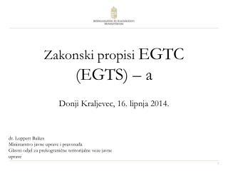 Zakonski propisi EGTC (EGTS) – a