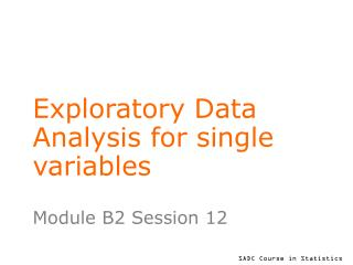Exploratory Data Analysis for single variables