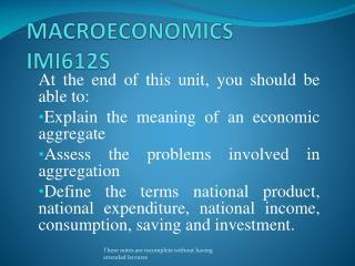 MACROECONOMICS IMI612S
